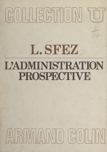 L'administration prospective