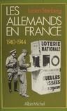 Lucien Steinberg - Les Allemands en France - 1940-1944.