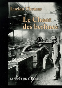 Lucien Thomas - Le Chant des berlines.