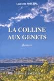 Lucien Vassal - La colline aux genêts.
