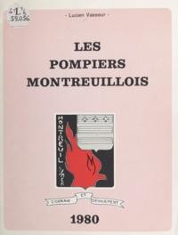 Lucien Vasseur et Bernard Pion - Les pompiers montreuillois.
