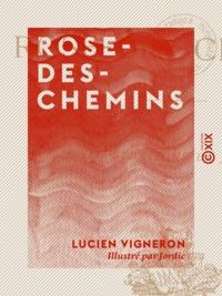 Lucien Vigneron et  Jordic - Rose-des-Chemins.