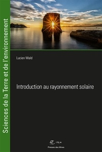 Lucien Wald - Introduction au rayonnement solaire.
