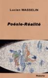 Lucien Wasselin - Poésie-Réalité.