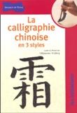 Lucien-X Polastron - La calligraphie chinoise en 3 styles.
