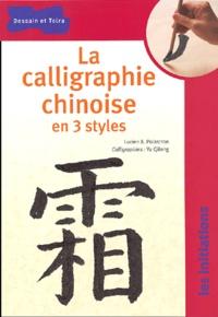 Deedr.fr La calligraphie chinoise en 3 styles Image