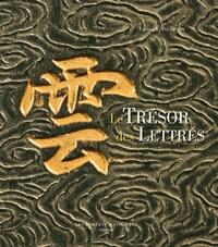 Lucien-X Polastron - Le trésor des lettrés.