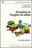 Lucien-Yves Maystre et Ousseynou Guene - PROMOTION DE L'HYGIENE DU MILIEU. - Une stratégie participative.