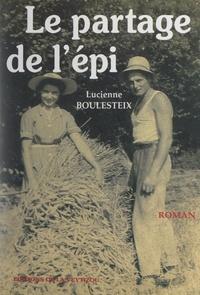 Lucienne Boulesteix - Le partage de l'épi.