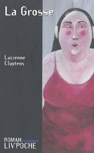 Lucienne Cluytens - La Grosse.