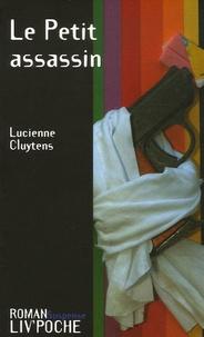 Lucienne Cluytens - Le Petit assassin.