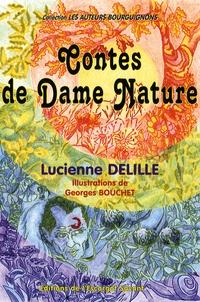 Lucienne Delille - Contes de Dame Nature.