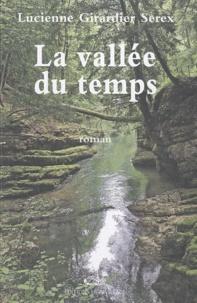 Lucienne Girardier Serex - La vallée du temps.