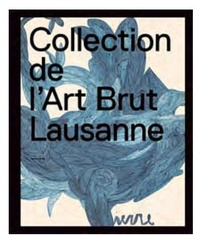 Lucienne Peiry - Collection de l'Art Brut.