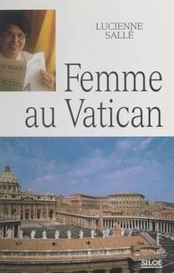 Lucienne Sallé et Georges Cottier - Femme au Vatican.