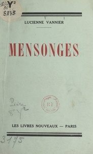 Lucienne Vannier - Mensonges.