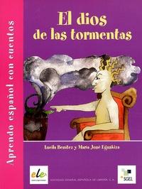 Lucila Benitez et Maria José Eguskiza - El dios de las tormentas - Aprendo español con cuentos.