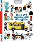 Lucile Ahrweiller et Didier Balicevic - Mes 1 000 premiers mots d'anglais.