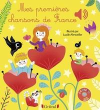 Lucile Ahrweiller - Mes premières chansons de France.