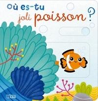 Lucile Ahrweiller - Où es-tu joli poisson ?.