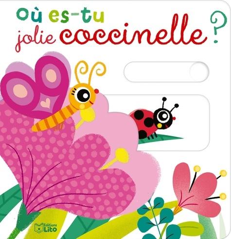 Où es-tu jolie coccinelle ?