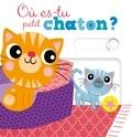 Lucile Ahrweiller - Où es-tu petit chaton ?.