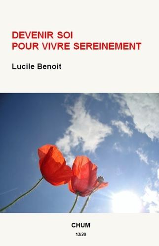 Lucile Benoit - Devenir soi pour vivre sereinement.