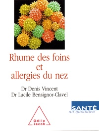 Lucile Bensignor-Clavel et Denis Vincent - .