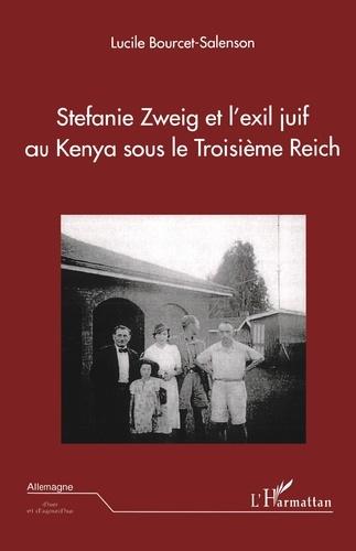 Stefanie Zweig et l'exil juif au Kenya sous le Troisième Reich