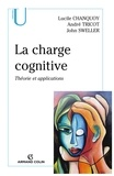 Lucile Chanquoy et André Tricot - La charge cognitive - Théorie et applications.