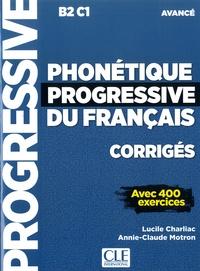 Lucile Charliac et Annie-Claude Motron - Phonétique progressive du français corrigés - Avec 400 exercices.