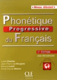 Lucile Charliac et Jean-Thierry Le Bougnec - Phonétique progressive du français Niveau débutant. 1 CD audio MP3