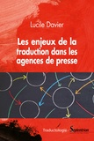 Lucile Davier - Les enjeux de la traduction dans les agences de presse.
