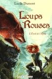Lucile Dumont - Loups Rouges Tome 1 : L'Eveil de l'Alpha.