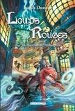 Lucile Dumont - Loups Rouges Tome 2 : Sur les chemins de Rédemption.