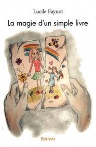 Lucile Faynot - La magie d'un simple livre.