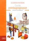 Lucile Galliot et Prospérine Desmazures - Guide pédagogique CE2.