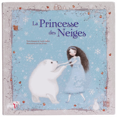 Lucile Galliot et Lisa Evans - La princesse des neiges.