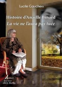 Lucile Gauchers - Histoire d'Anaëlle Binard.