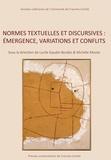 Lucile Gaudin-Bordes et Michèle Monte - Normes textuelles et discursives : émergence, variations et conflits.