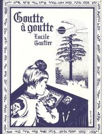 Lucile Gautier - Goutte à goutte.