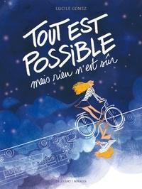 Lucile Gomez - Tout est possible mais rien n'est sûr.