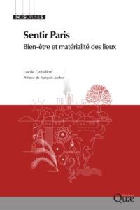 Lucile Grésillon - Sentir Paris - Bien-être et matérialité des lieux.