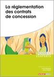 Lucile Henriques et Julien Piasecki - La réglementation des contrats de concessions.