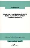 Lucile Jouaux - Pour une pratique innovante dans l'accompagnement de personnes SDF - Itinérances et liens d'accompagnement.