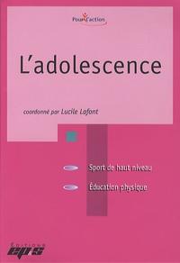 L'adolescence - Lucile Lafont |