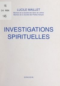 Lucile Maillet et Gil Roc - Investigations spirituelles.