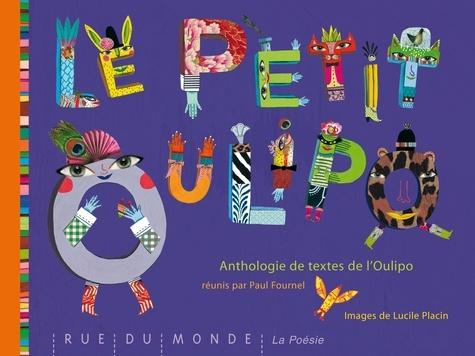 Lucile Placin et  OuLiPo - Le petit Oulipo.