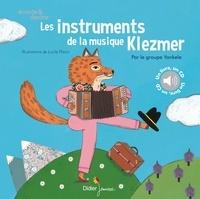Lucile Placin - Les Instruments de la musique klezmer. 1 CD audio