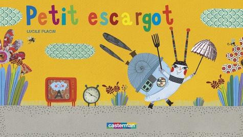 Lucile Placin - Petit escargot.